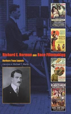Richard E. Norman and Race Filmmaking (BOK)