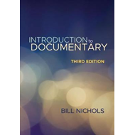Introduction to Documentary, Third Edition (BOK)