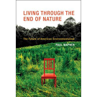 Living Through the End of Nature (BOK)