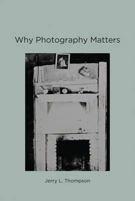 Why Photography Matters (BOK)