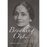 Breaking Out: An Indian Woman's American Journey (BOK)