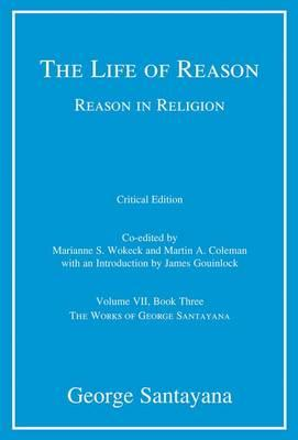 Life of Reason or The Phases of Human Progress (BOK)