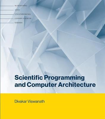Scientific Programming and Computer Architecture (BOK)