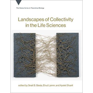 Landscapes of Collectivity in the Life Sciences (BOK)