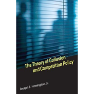 Theory of Collusion and Competition Policy (BOK)