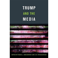 Produktbilde for Trump and the Media (BOK)
