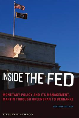 Inside the Fed: Monetary Policy and Its Management, Martin Through Greenspan to Bernanke (BOK)