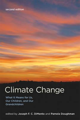Climate Change: What It Means for Us, Our Children, and Our Grandchildren (BOK)