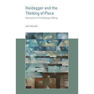 Heidegger and the Thinking of Place (BOK)