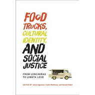 Food Trucks, Cultural Identity, and Social Justice (BOK)