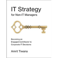 IT Strategy for Non-IT Managers (BOK)