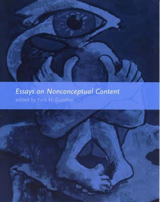 Essays on Nonconceptual Content (BOK)