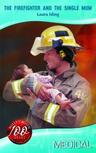 Firefighter and the Single Mum (BOK)