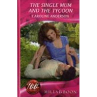 Single Mum and the Tycoon (BOK)