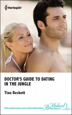Doctor's Guide To Dating In The Jungle (BOK)