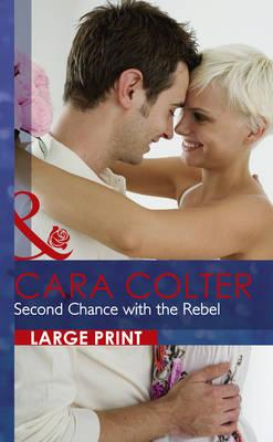Second Chance With The Rebel (BOK)