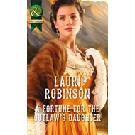 Fortune for the Outlaw's Daughter (BOK)