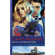 Bound by the Billionaire's Baby (BOK)