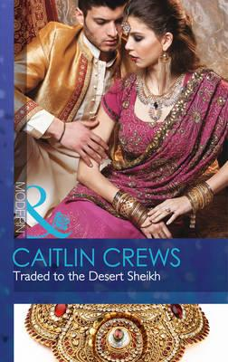 Traded to the Desert Sheikh (BOK)
