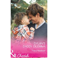 Dylan's Daddy Dilemma (BOK)