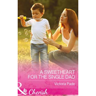 Sweetheart for the Single Dad (BOK)