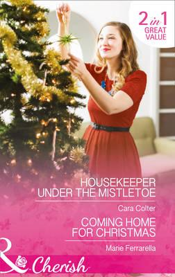 Housekeeper Under The Mistletoe (BOK)