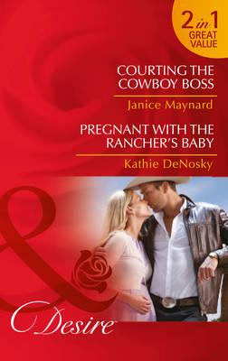 Courting The Cowboy Boss (BOK)