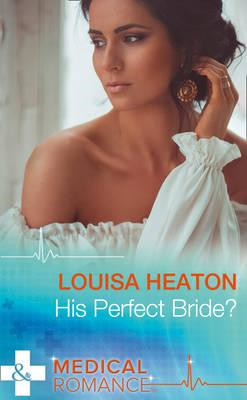 His Perfect Bride? (BOK)