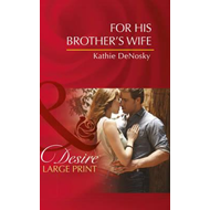 For His Brother's Wife (BOK)