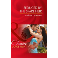 Seduced by the Spare Heir (BOK)