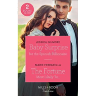 Baby Surprise For The Spanish Billionaire (BOK)