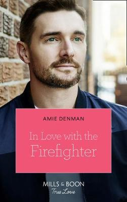 In Love With The Firefighter (BOK)