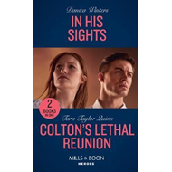 Produktbilde for In His Sights / Colton's Lethal Reunion (BOK)