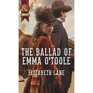 The Ballad of Emma O'Toole (BOK)