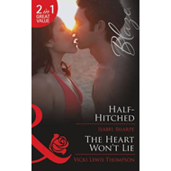 Half-Hitched / The Heart Won't Lie (BOK)