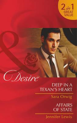 Deep in a Texan's Heart / Affairs of State (BOK)
