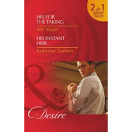His for the Taking / His Instant Heir (BOK)