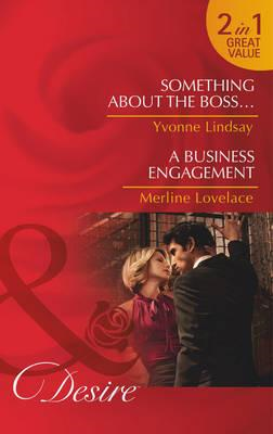 Something About the Boss... / A Business Engagement (BOK)