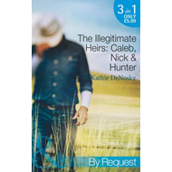 The Illegitimate Heirs: Caleb, Nick & Hunter (BOK)