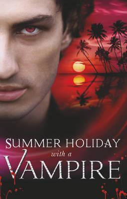 Summer Holiday with a Vampire (BOK)