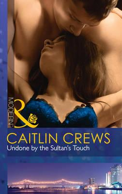 Undone by the Sultan's Touch (BOK)