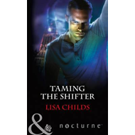 Taming The Shifter (BOK)