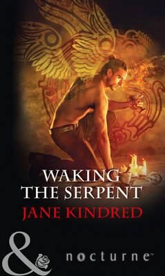 Waking The Serpent (BOK)