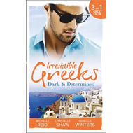 Irresistible Greeks: Dark and Determined (BOK)