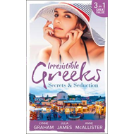 Irresistible Greeks: Secrets and Seduction (BOK)