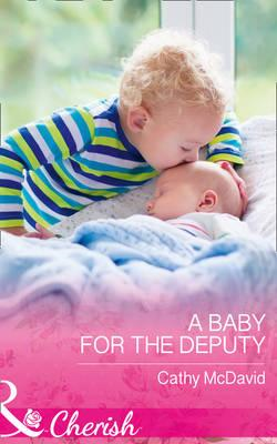 Baby For The Deputy (BOK)