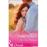 In The Cowboy's Arms (BOK)