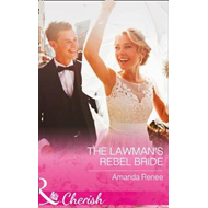 Lawman's Rebel Bride (BOK)