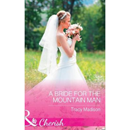 Bride For The Mountain Man (BOK)