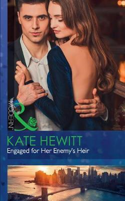 Engaged For Her Enemy's Heir (BOK)
